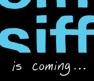 SIFF is coming
