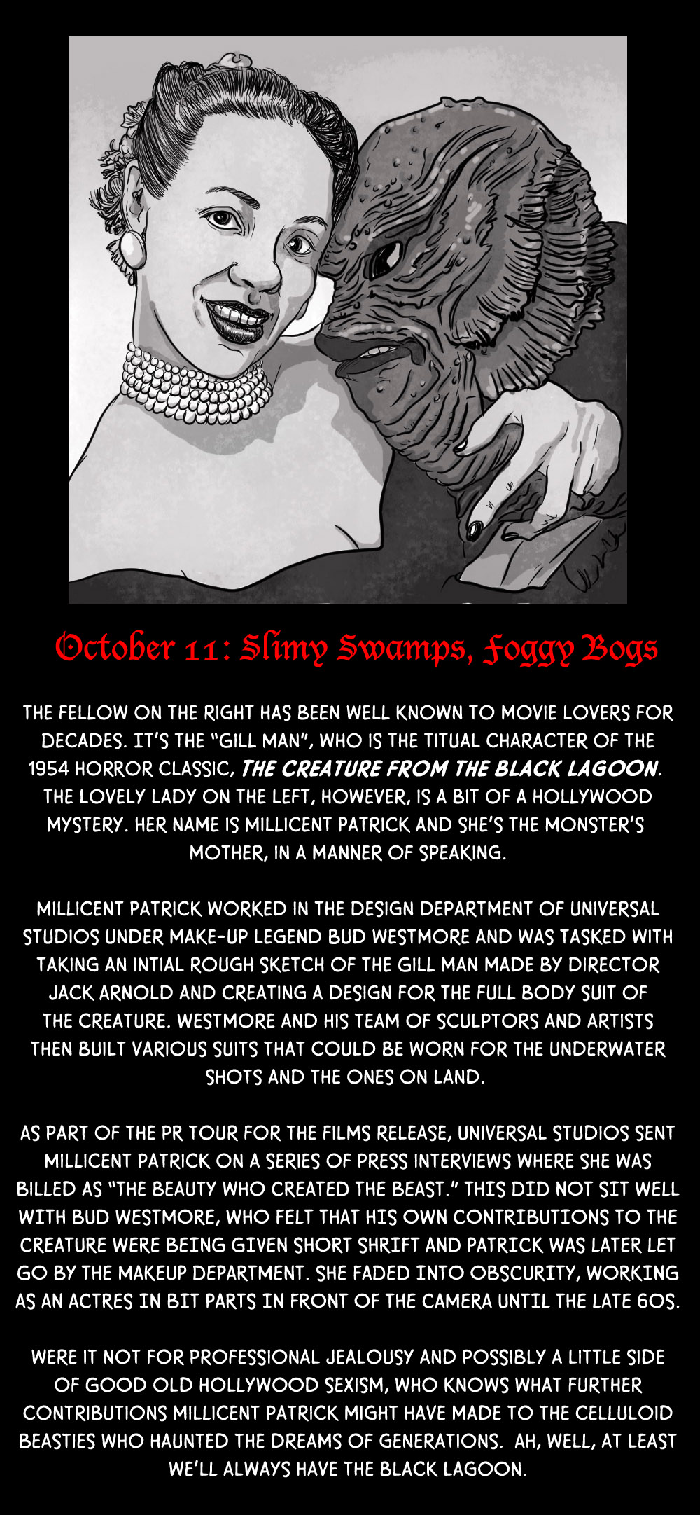 October 11: Slimy Swamps and Foggy Bogs (and a Beauty of a Designer)