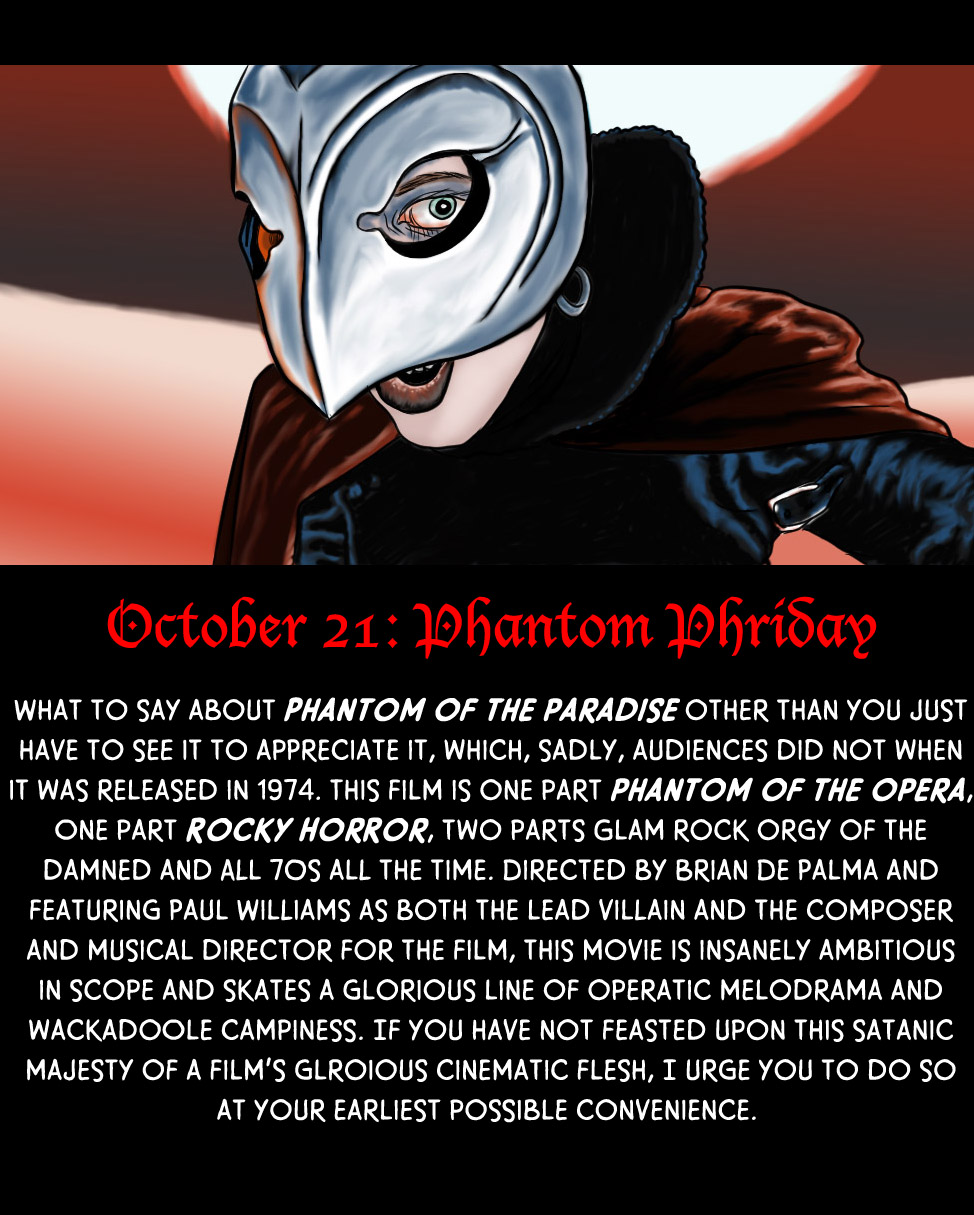 October 21: Phantom Phriday