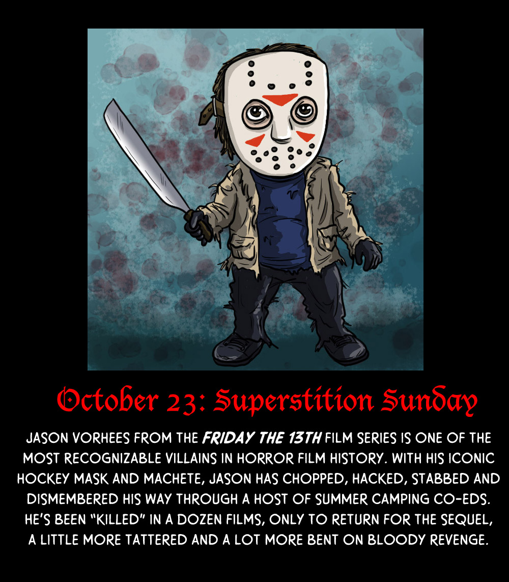 October 23: Superstition Sunday (It's Friday the 13th!)