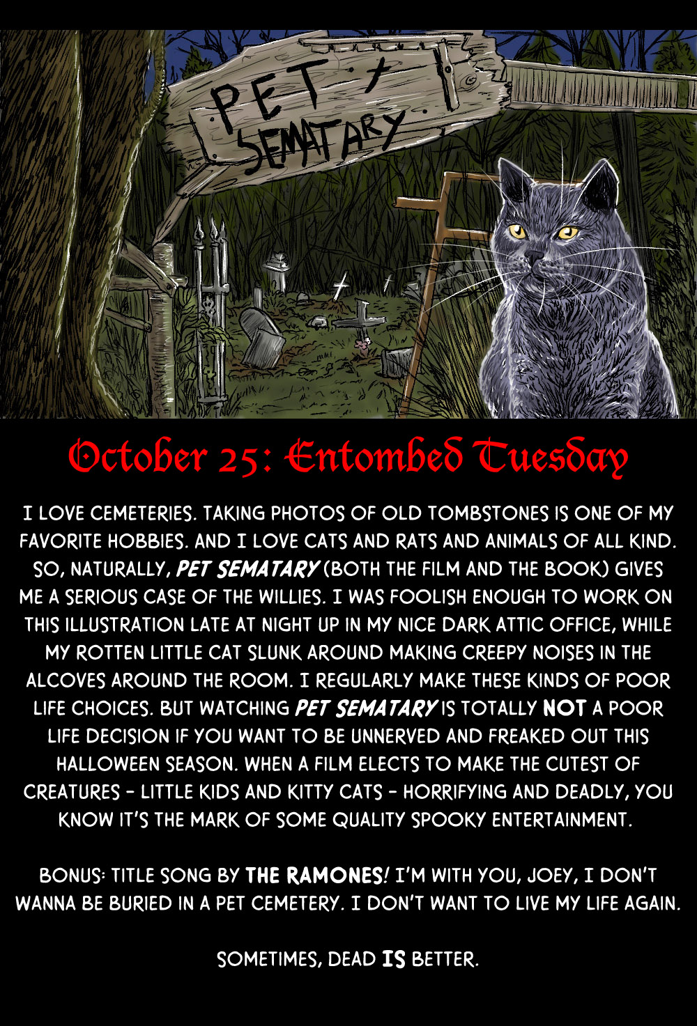 October 25: Entombed Tuesday at the Pet Sematary