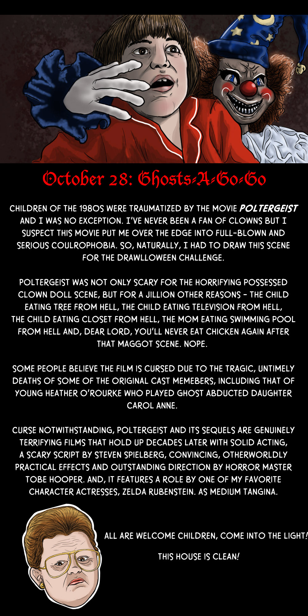 October 28: Ghosts-A-Go-Go! (And a Poltergeist as well)
