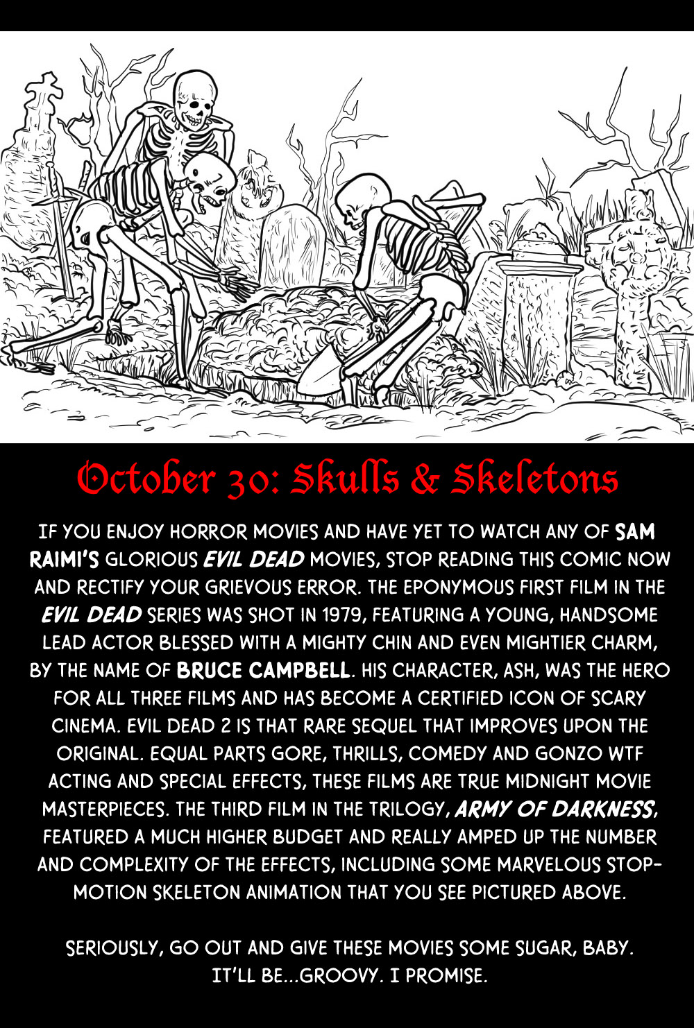October 30: Skulls & Skeletons (& The Evil Dead)