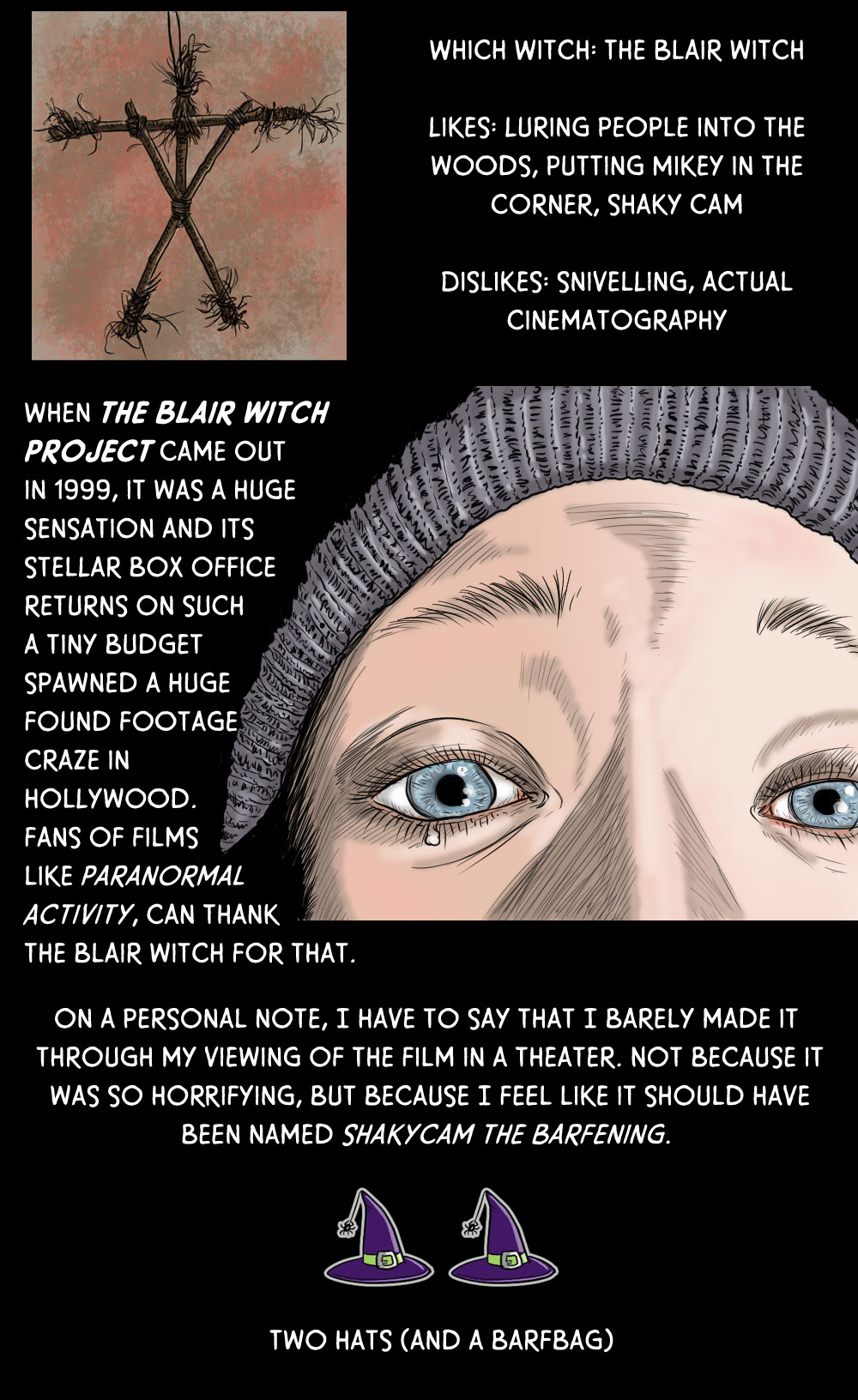October 5: The Blair Witch Project (bring Dramamine)